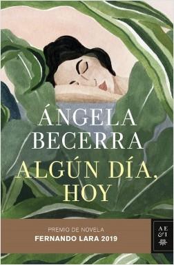 Libro de Ángela Becerra Algún día, hoy en Asuntos de Mujeres