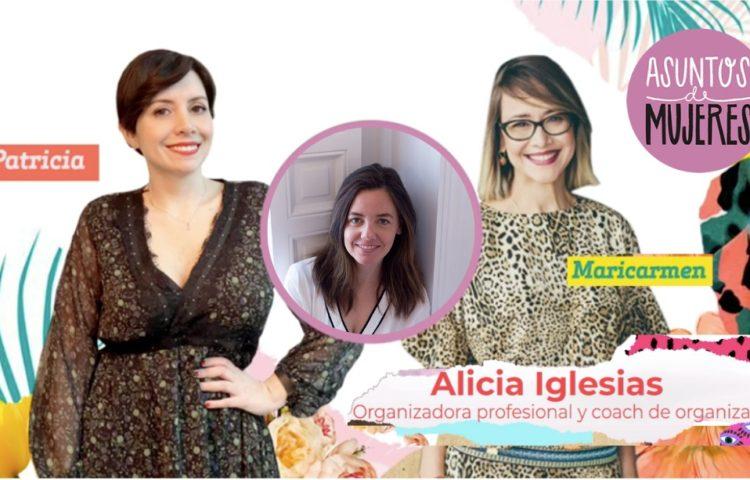 Cómo organizar tu casa con Alicia Iglesias