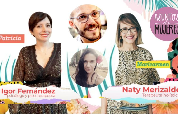 Podcast de Asuntos de Mujeres con Igor Fernández y Naty Merizalde