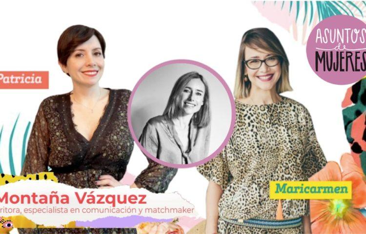 Podcast de Asuntos de Mujeres con Montaña Vázquez