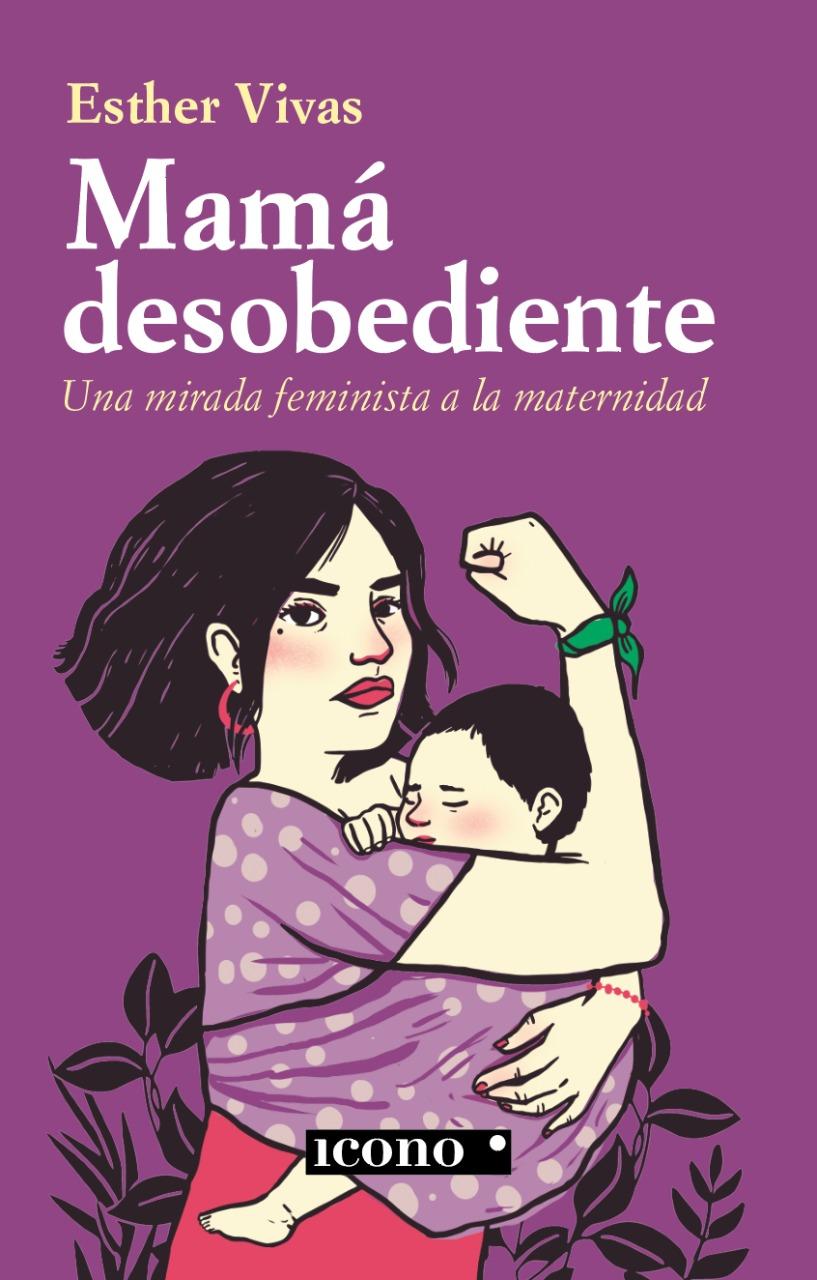 """Portada de """"Mamá desobediente"""" en Colombia"""