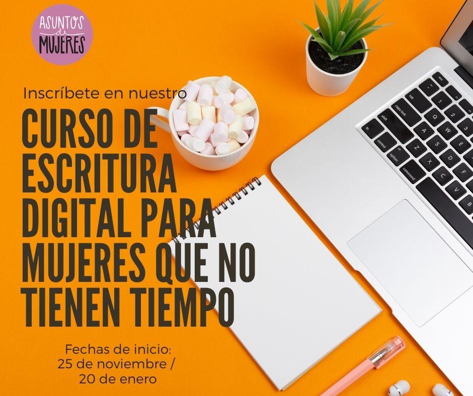 Curso de escritura digital para mujeres que no tienen tiempo