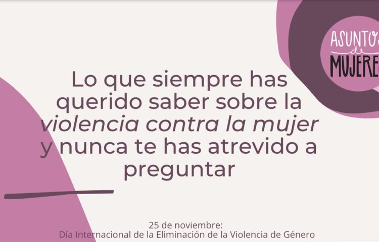 Día Internacional de la Eliminación de la Violencia de Género.