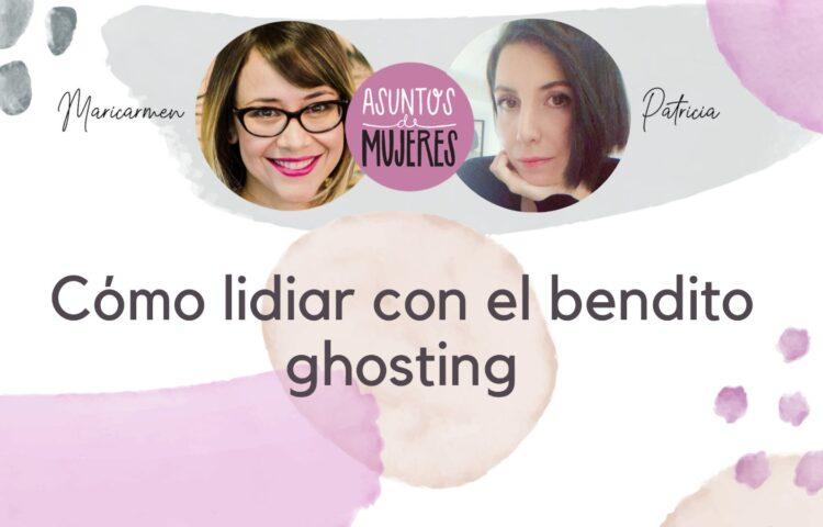 Cómo lidiar con el bendito ghosting